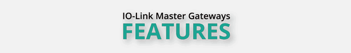 features heading - IO-Link Master Gateway EtherNet/IP